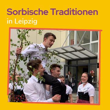 Sorbische Tradition, Maibaumwerfen, Wohnheim Leipzig
